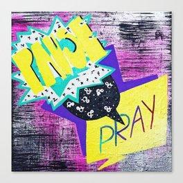 Pause & Pray Canvas Print