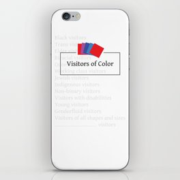 Visitors of Color iPhone Skin