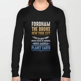 Fordham The Bronx New York City USA America Long Sleeve T-shirt