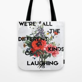 Laughing Tote Bag