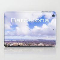 barcelona iPad Cases featuring Barcelona by LaiaDivolsPhotography