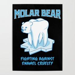 Molar Bear! - Gift Poster