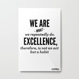 Excellence Metal Print