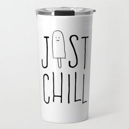 Just Chill Travel Mug