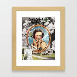 Can't Cope? Smoke Dope. Framed Art Print