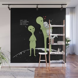 Don't talk to strangers, You might fall in love! Wall Mural