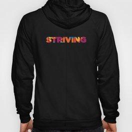 STRIVING Hoody