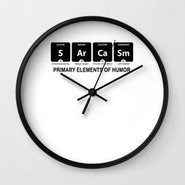 Funny Sarcasm Hilarious Gag Novelty Tee Shirt Gift   Cool Sarcastic Sarcasm Elements Of Humor Men Wall Clock