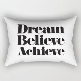 Dream Believe Achieve Rectangular Pillow