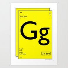 Gill Sans Art Print