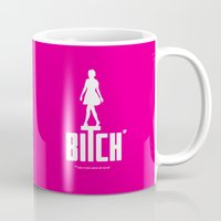 bitch Mugs featuring BITCH by explicit motos