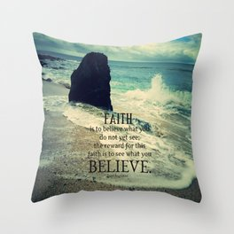 Faith quote sea waves Throw Pillow