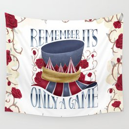 REMEMBER IT'S ONLY A GAME Wall Tapestry
