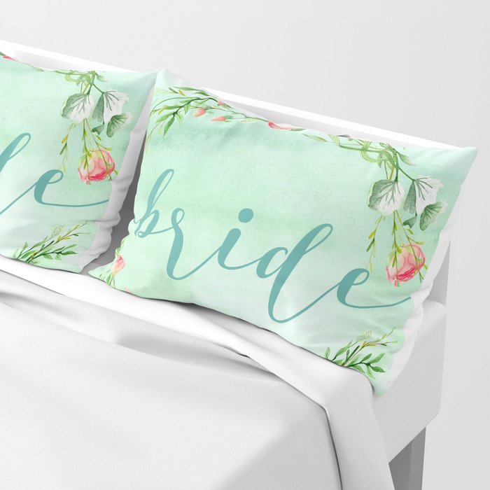Bride Modern Typography Pink Roses Wreath Pillow Sham