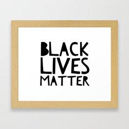 Black Lives Matter 2 Framed Art Print