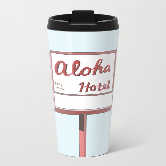 Aloha hotel Metal Travel Mug