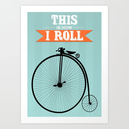 This is how I roll - Vintage Art Print