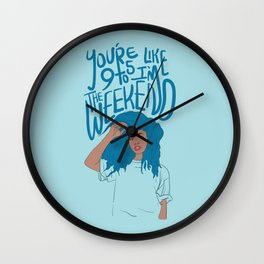 I'm The Weekend Wall Clock