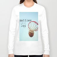 scripture Long Sleeve T-shirts featuring Matthew Scripture Name Art by KimberosePhotography