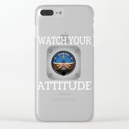 """Watch Your Attitude"" tee design. Makes an awesome and creative gift to your loved ones! Grab yours! Clear iPhone Case"