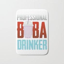 Professional Boba Drinker - Funny Bubble Tea Bath Mat
