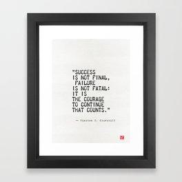 Churchill's quote Framed Art Print