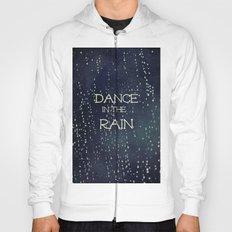 Dance in the Rain Hoody