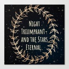 """Night Triumphant- and the Stars Eternal."" ACOWAR Canvas Print"