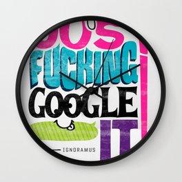Just F'N Google It Wall Clock