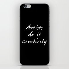 Artists Do It Creatively 2 iPhone & iPod Skin