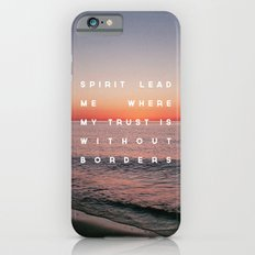 Spirit Lead Me iPhone 6 Slim Case