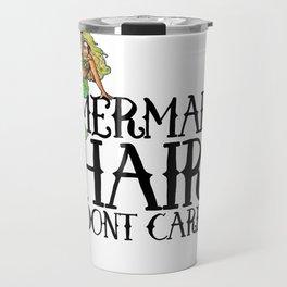 Mermaid Hair Don't Care Travel Mug