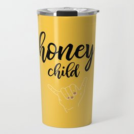 Honey child Travel Mug