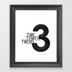 Three, tre, trois Framed Art Print