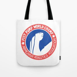 Fist Pump World Champ Tote Bag