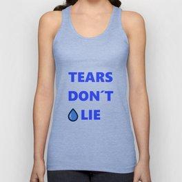 Tears Don't Lie Unisex Tank Top