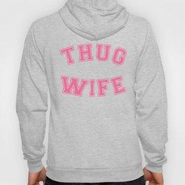 THUG WIFE, pink Hoody