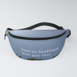 You got this: inspo motivation Fanny Pack