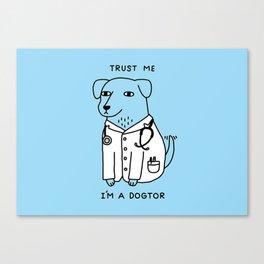 Dogtor Canvas Print