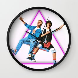~ Bill and Ted ~ Wall Clock