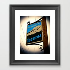 Welcome to Tacoma Framed Art Print