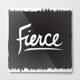 Fierce Metal Print