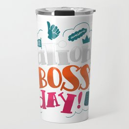 National Boss Day Travel Mug