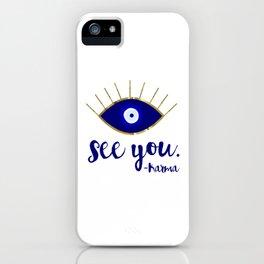 Evil Eye See You Karma iPhone Case