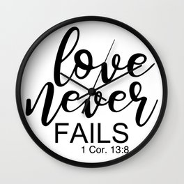Love Never Fails. 1 Corinthians 13 Wall Clock