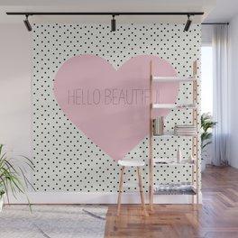 Hello Beautiful Heart - Rose Pink Wall Mural
