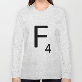 Letter F - Custom Scrabble Letter Tile Art - Scrabble F Long Sleeve T-shirt