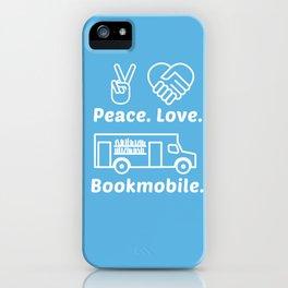 Peace Love Bookmoble iPhone Case