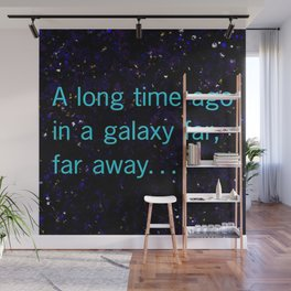 A long time ago SW Quote Wall Mural