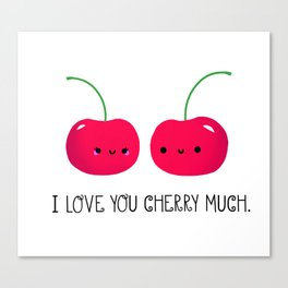 I Love You Cherry Much Canvas Print